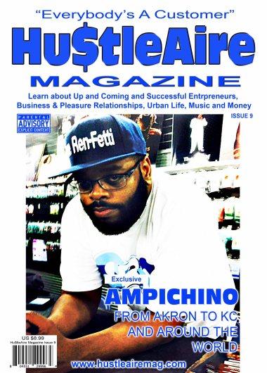 HUSTLEAIRE MAGAZINE AMPICHINO ISSUE 9 copy