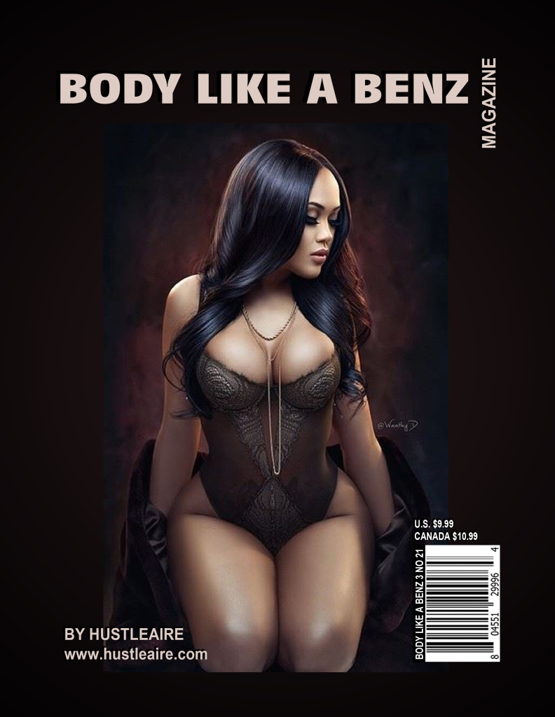 BODY LIKE A BENZ VOLUME 3 PG 1